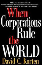 When Corporations Rule the World (Kumarian Press Books for a World That Works)