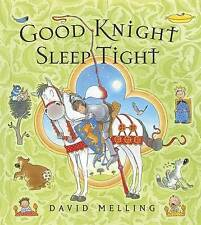 Bedtime Story Book - Preschool: GOOD KNIGHT SLEEP TIGHT by David Melling - NEW