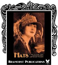 1925 Hats How to Make Them / Patty (Millinery Vintage)