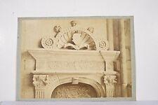 Photo ancienne XIX° MIEUSEMENT Fronton Porte Renaissance Château de la Loire ?