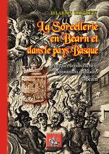 La sorcellerie en Béarn et dans le Pays basque — Hilarion Barthéty