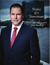 Notes of a Newsman: Witness to a Changing Scotland by John MacKay (Paperback,...