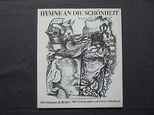 Johannes R. Becher, Hymne an die Schönheit, Lithos Günter Horlbeck signiert 1975