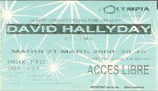 RARE / TICKET DE CONCERT - DAVID HALLYDAY A L' OLYMPIA DE PARIS LE 21 MARS 2000