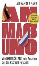 Anmaßung|Alexander Rahr|Broschiertes Buch|Deutsch
