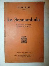 Libretto Teatro Opera - Romani / Vincenzo Bellini: La Sonnambula 1910 Barion