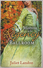 MISTRESS in the Regency Ballroom: The Rake's Unconventional Mistress / Marrying