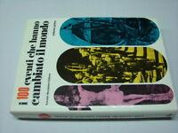 (AA.VV) I 100 eventi che hanno cambiato il mondo 1972 Mondadori vol. primo
