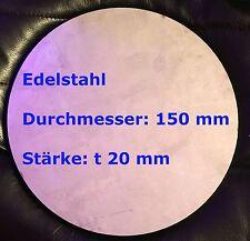 Ronde 150 x 20 mm Ronden V2A Edelstahl Deckel Abdeckung Scheibe Fußplatte blech