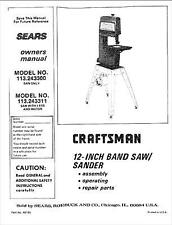 "Sears Craftsman 113.243300 113.243311 12"" Band Saw Sander Owners Manual"