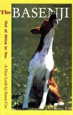 Basenji Out of Africa to You - A New Look Hardcover Susan Coe