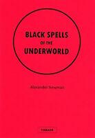 BLACK SPELLS OF THE UNDERWORLD Finbarr Black Magic Witchcraft Occult magick