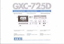 AKAI manuale di istruzioni user manual Owners Manual per GXC - 725 D