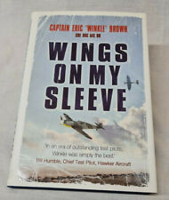 Wings on My Sleeve The World's Greatest Test Pilot Captain Eric 'Winkle' Brown