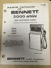 Bennett Parts Catalog Manual ~Models 5013 5025 5027 Gas Pump Dispenser 1978