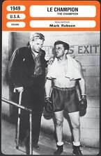 LE CHAMPION - Douglas,Kennedy,Robson (Fiche Cinéma) 1949