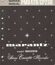Marantz Service Manual PMD420 CP230 stereo cassette tape deck Original Repair