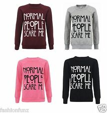 New Womens Slogan NORMAL PEOPLE SCARE ME Print Fleece Sweatshirt Jumper Top 8-20