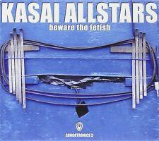 KASAI ALLSTARS - BEWARE THE FETISH:CONGOTRONICS 5 2 CD NEU