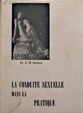 ++DR. E. M. SPENCER la conduite sexuelle dans la pratique T1 SALIVER RARE++