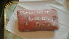 SMALL PINK VELVET STYLE MATERIAL CUSHION - THE CAT & ITS HOUSEKEEPER LIVE HERE
