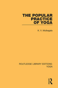 The Popular Practice Of Yoga