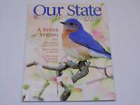 Our State Down Home North Carolina Magazine April 2003 Issue Spring Oak Ridge NC