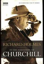 In the Footsteps of Churchill, Holmes, Richard