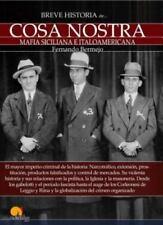 Breve Historia de la Cosa Nostra by Fernando Bermejo Marcos (2015, Paperback)