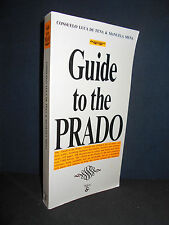 Guide to the Prado by Consuelo Luca de Tena and Manuela Mena (Paperback0