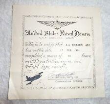 VINTAGE CERTIFICATE US NAVY NAVAL RESERVE N.A.S OAKLAND CA J-35 GAS TURBINE 1951
