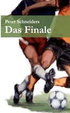 Das Finale, Paperback by Schneiders, Peter