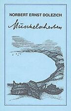 Muschelscherben von Norbert Dolezich