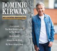 Dominic Kirwan My Country Favourites CDs New /UK/Ireland/Irish/Song/Singer/Irish