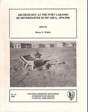 Archeology Fort Laramie Quartermaster Dump Area-Excavation-History-Maps-Tables