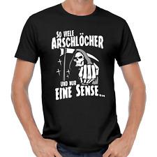 So viele Arschlöcher und nur eine Sense Sprüche Spruch Lustig Spaß Fun T-Shirt