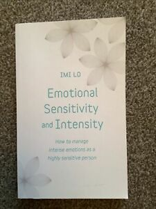 Emotional Sensitivity and Intensity by Imi Lo (author)