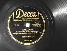 78rpm KENNY BAKER marianne DECCA 18591 nice SEE PICS
