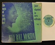 Jelly Roll Morton Circle 14001 The Saga Of Mr Jelly Lord Jazz