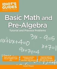 Idiot's Guides: Basic Math and Pre-Algebra by Carolyn Wheater (2014, Paperback)