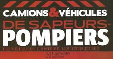 Magazine Fasciculo FRANCE 25 Hachette Pompiers Renault VI S180 Midliner