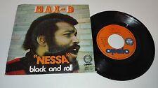 DISCO SINGLE-MAX B - NESSA -BLACK AND ROLL - OPL 23 - SPAIN 1973