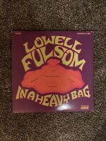 Lowell Fulsom - In A Heavy Bag - Vinyl LP - NMT/VG+.  LP 5207