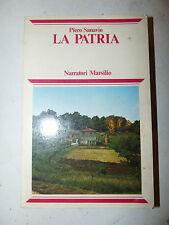 ROMANZO - Piero Sanavio: LA PATRIA 1978 Marsilio 1a ed. con dedica dell'autore