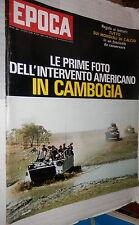 EPOCA 17 maggio 1970 Cambogia Vietcong Coppi Nixon Breznev Bonifacio Valdoni di