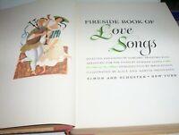 Vintage 1954 - Fireside Book of LOVE SONGS  **Illustrated**