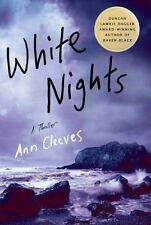 Shetland Island Mysteries: White Nights : A Thriller 2 by Ann Cleeves (2009,...