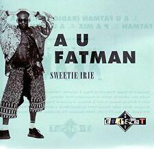 Sweetie Irie A u fatman (1993) [Maxi-CD]