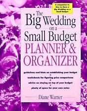 The Big Wedding on a Small Budget Planner & Organizer ( Warner, Diane ) Used -