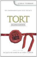 Key Facts: Tort Law Second Edition By Chris Turner
